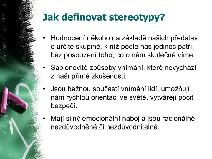 Jak definovat stereotypy?