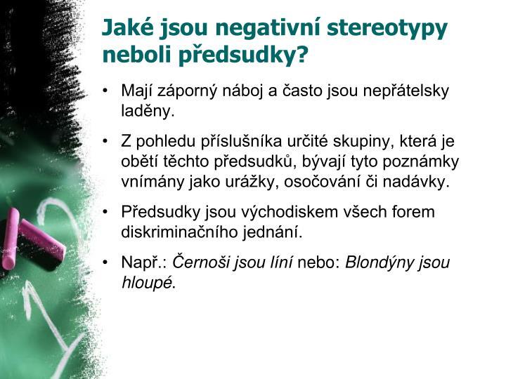 Jaké jsou negativní stereotypy neboli předsudky?