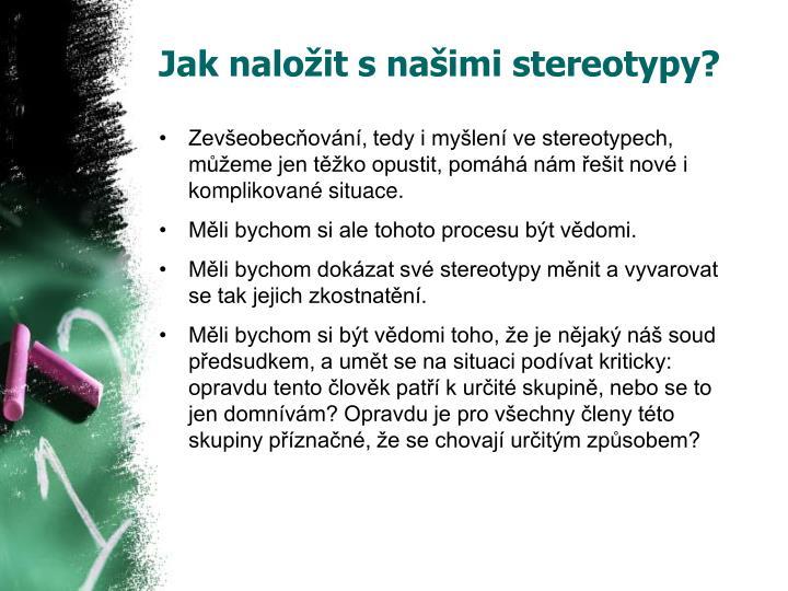 Jak naložit s našimi stereotypy?