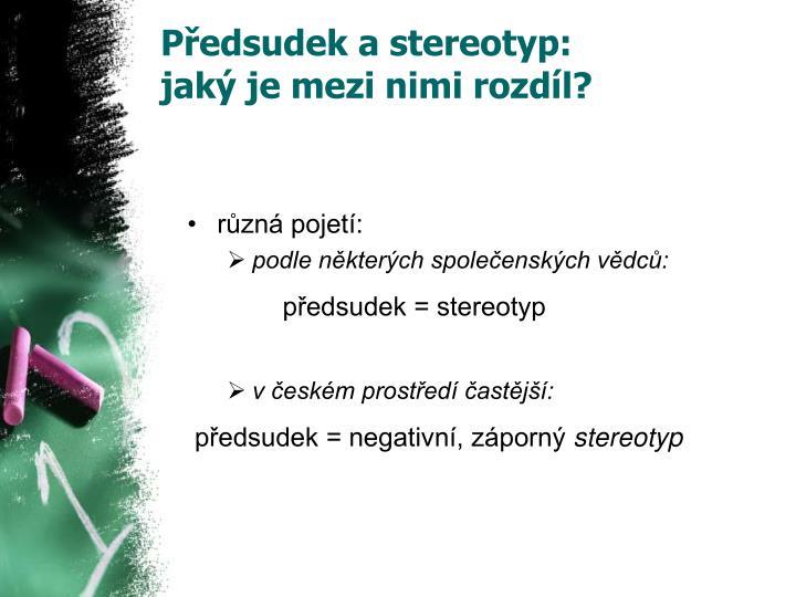 Předsudek a stereotyp: