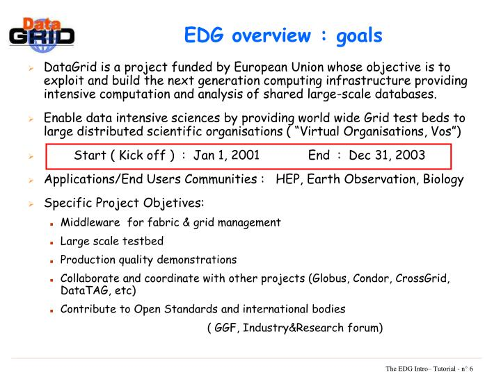 EDG overview : goals