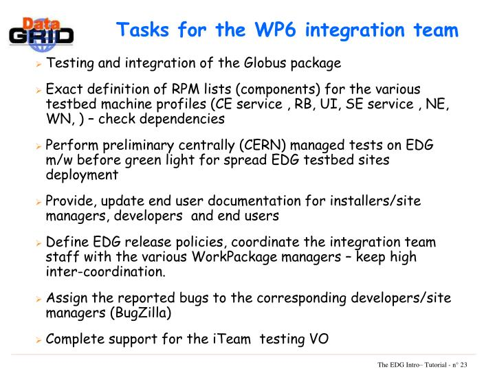 Tasks for the WP6 integration team