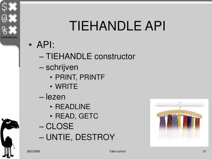TIEHANDLE API