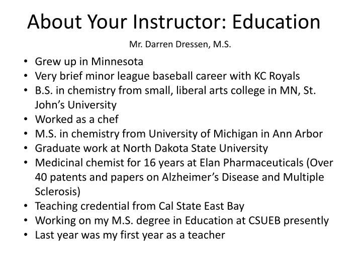 About your instructor education