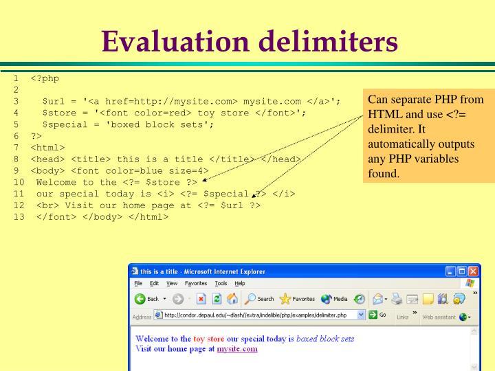 Evaluation delimiters