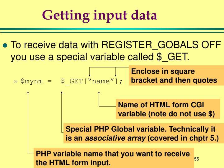 Getting input data