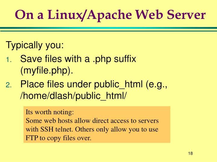 On a Linux/Apache Web Server