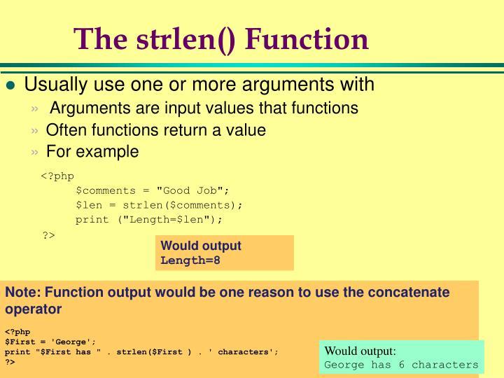 The strlen() Function