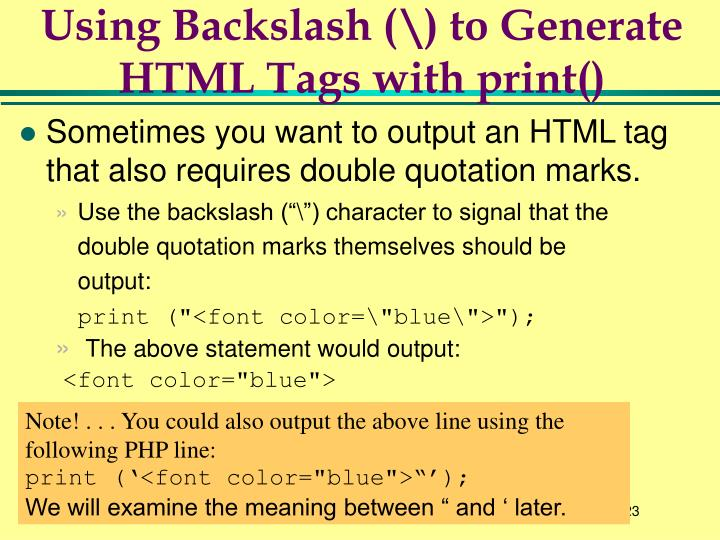 Using Backslash (\) to Generate HTML Tags with print()