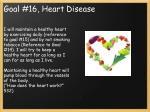 goal 16 heart disease