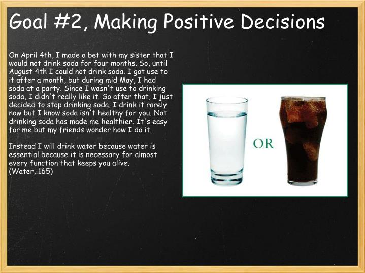 Goal 2 making positive decisions
