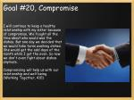 goal 20 compromise