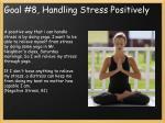 goal 8 handling stress positively