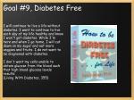 goal 9 diabetes free