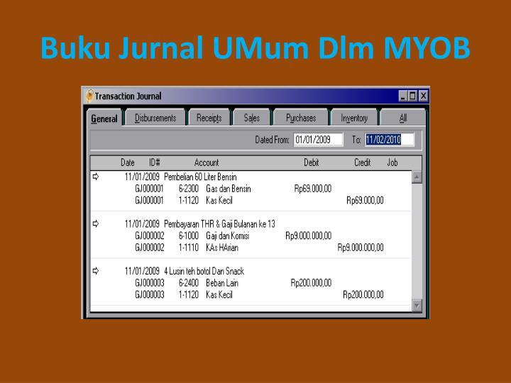 Buku Jurnal UMum Dlm MYOB