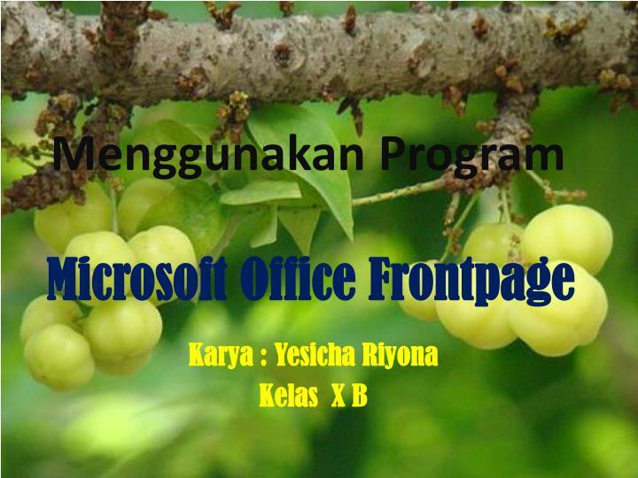 Menggunakan Program