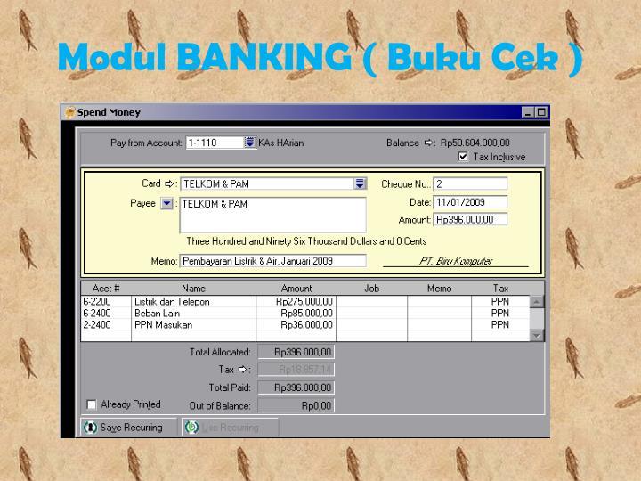 Modul BANKING ( Buku Cek )