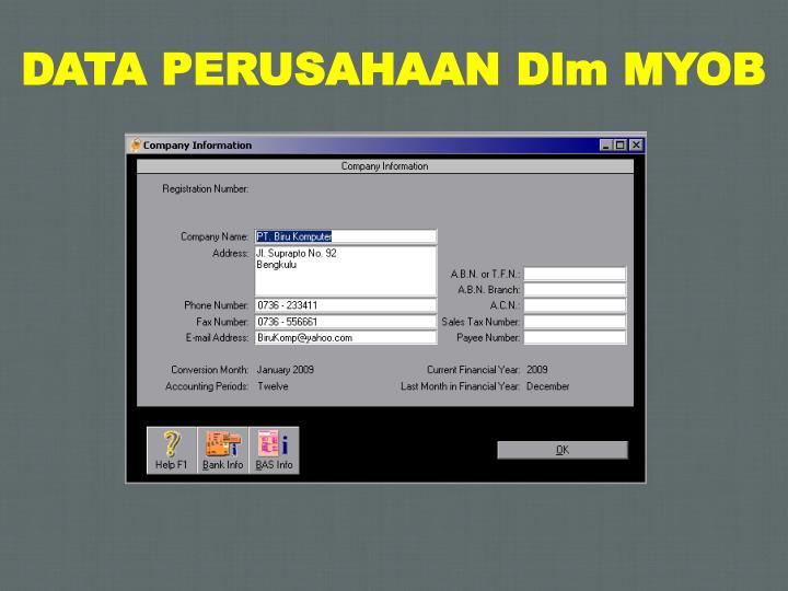 DATA PERUSAHAAN Dlm MYOB