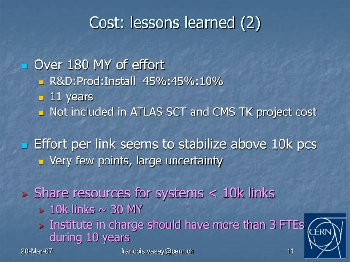 Cost: lessons learned (2)