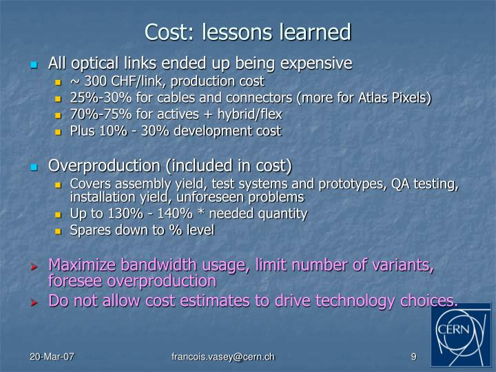 Cost: lessons learned