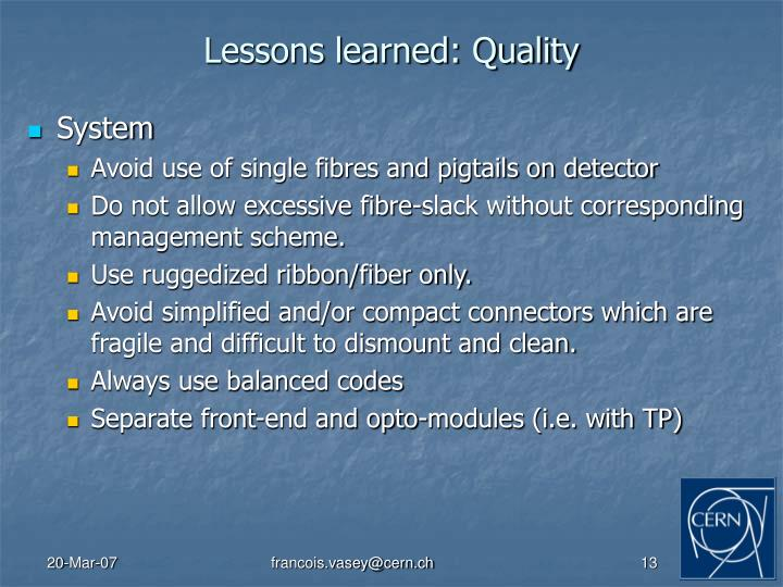Lessons learned: Quality