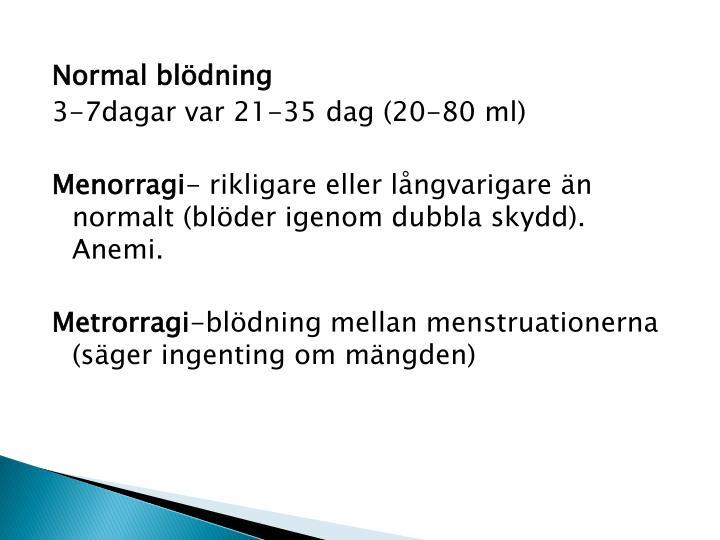 Normal blödning