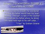 indirect characterization through a character s actions