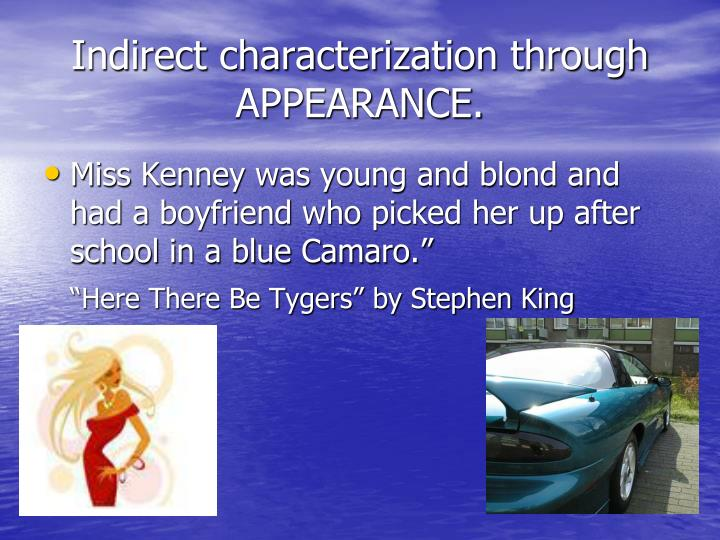 Indirect characterization through APPEARANCE.