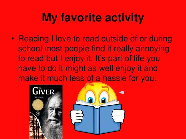 My favorite activity