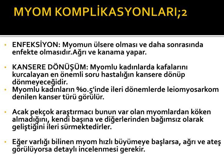 MYOM KOMPLİKASYONLARI;2