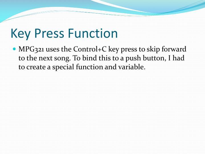 Key Press Function