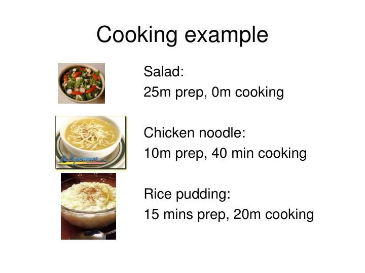 Cooking example