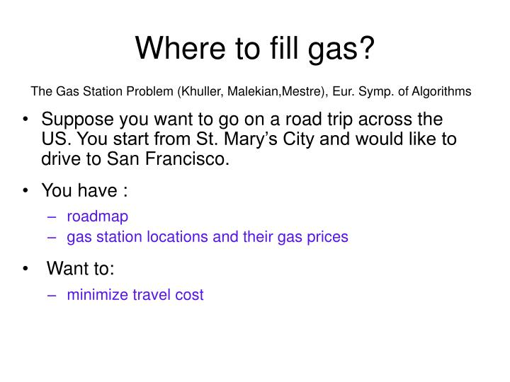 Where to fill gas?