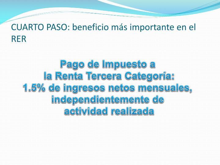 CUARTO PASO: beneficio más importante en el RER