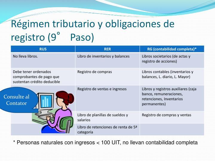 Régimen tributario y obligaciones de registro (9° Paso)