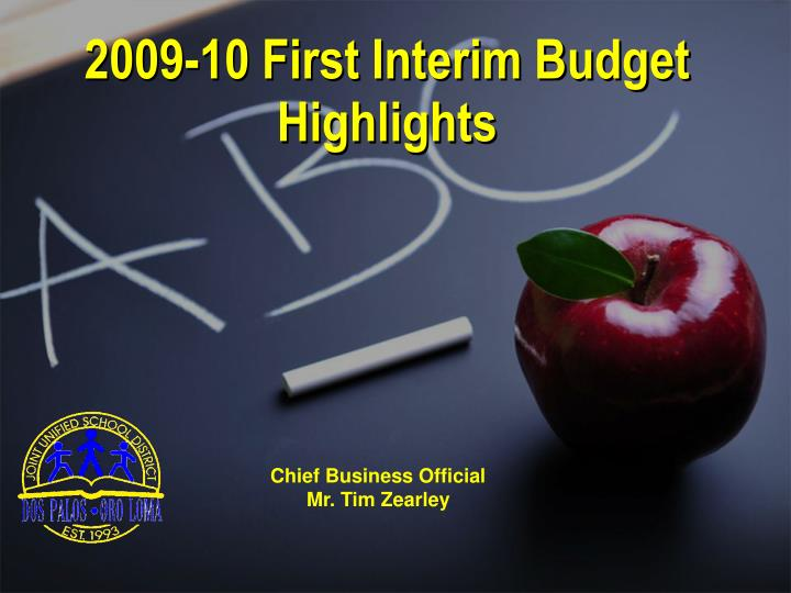 2009 10 first interim budget highlights