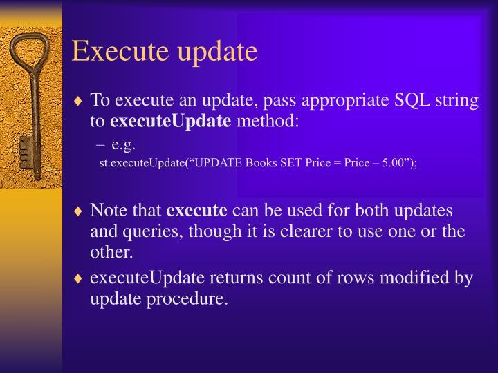Execute update