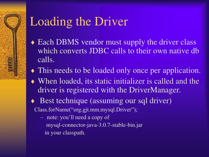 Loading the Driver