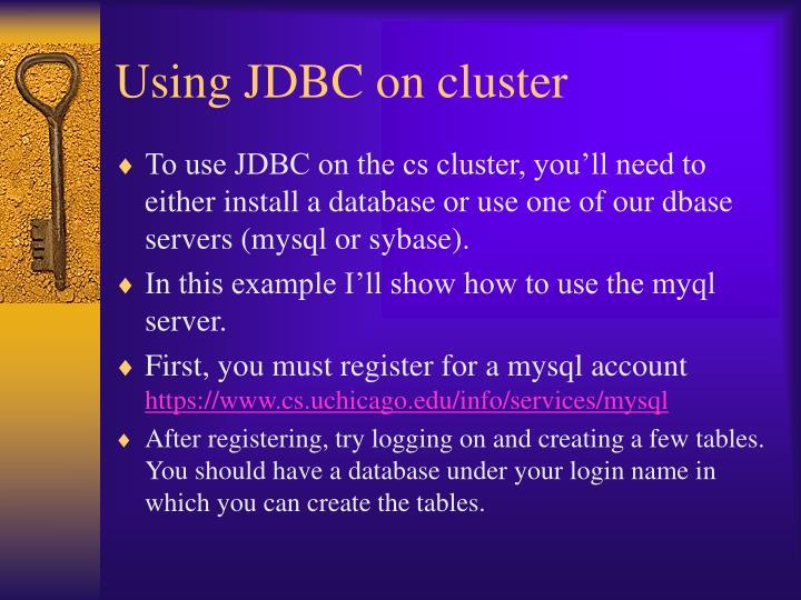 Using JDBC on cluster