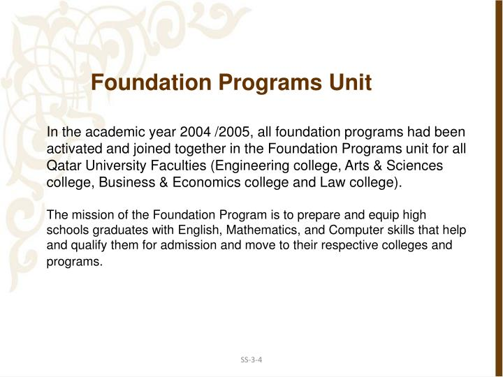 Foundation Programs Unit
