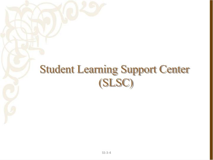 Student Learning Support Center