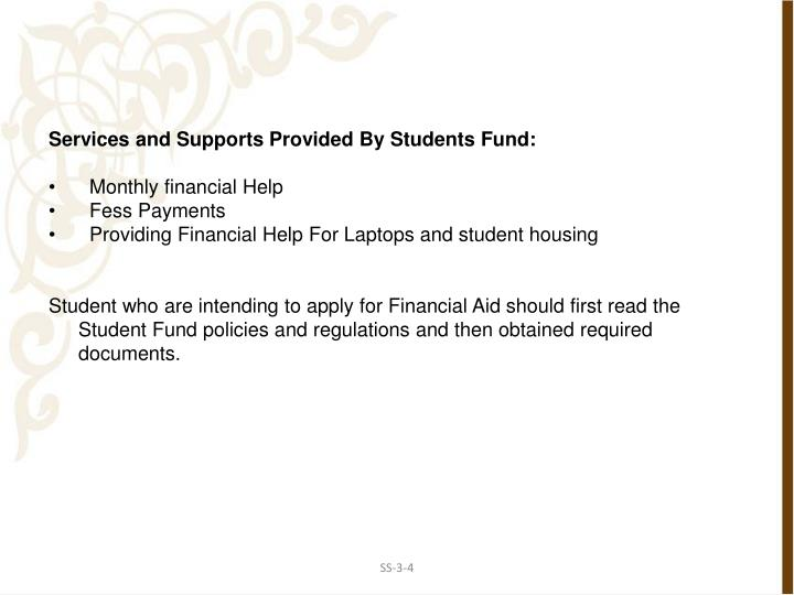 Services and Supports Provided By Students Fund:
