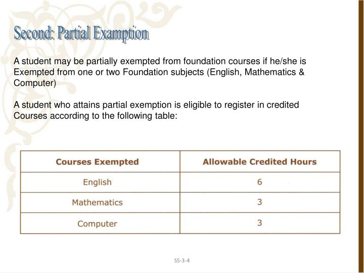 Second: Partial Examption