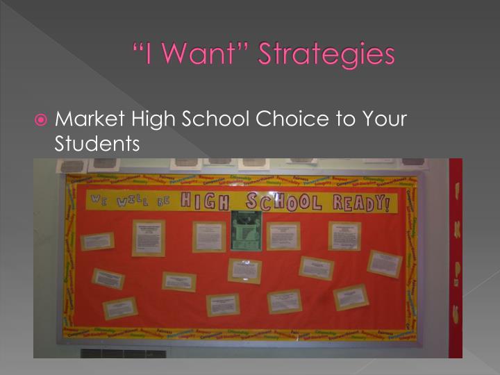 """I Want"" Strategies"