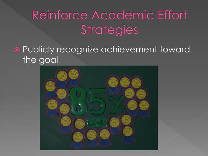 Reinforce Academic Effort Strategies