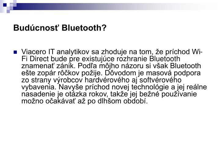 Budúcnosť Bluetooth?