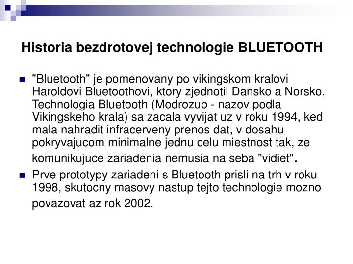 Historia bezdrotovej technologie BLUETOOTH