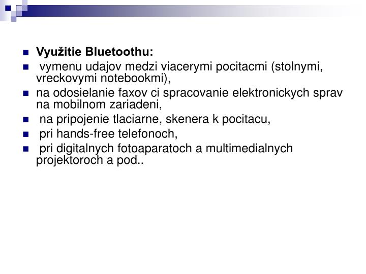 Využitie Bluetoothu: