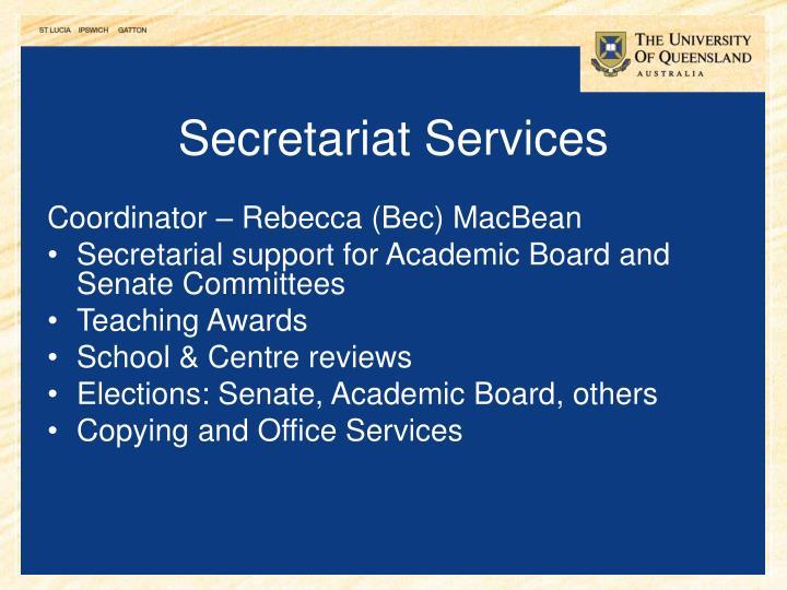 Secretariat Services