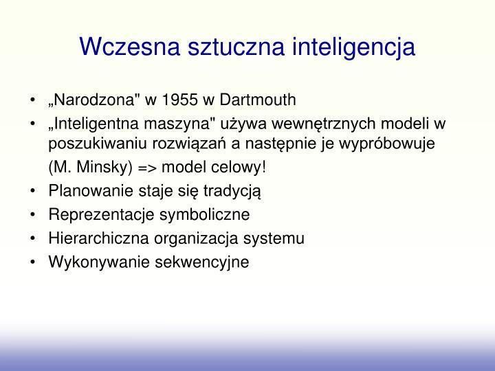 Wczesna sztuczna inteligencja